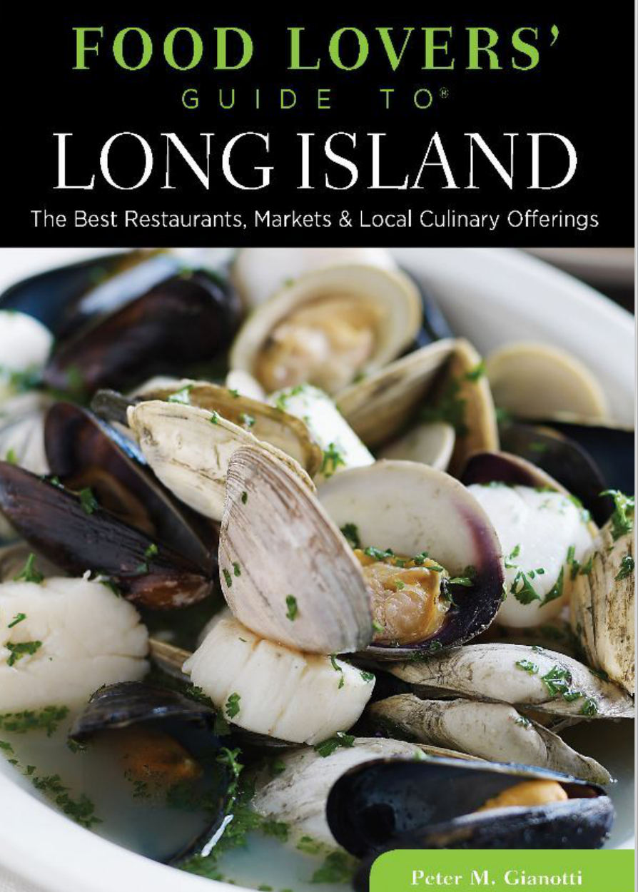 Market east of nyc long island restaurants food news featured long island book food lovers guide to long island by peter m gianotti forumfinder Gallery